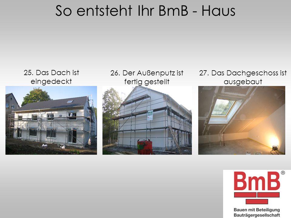 So entsteht Ihr BmB - Haus