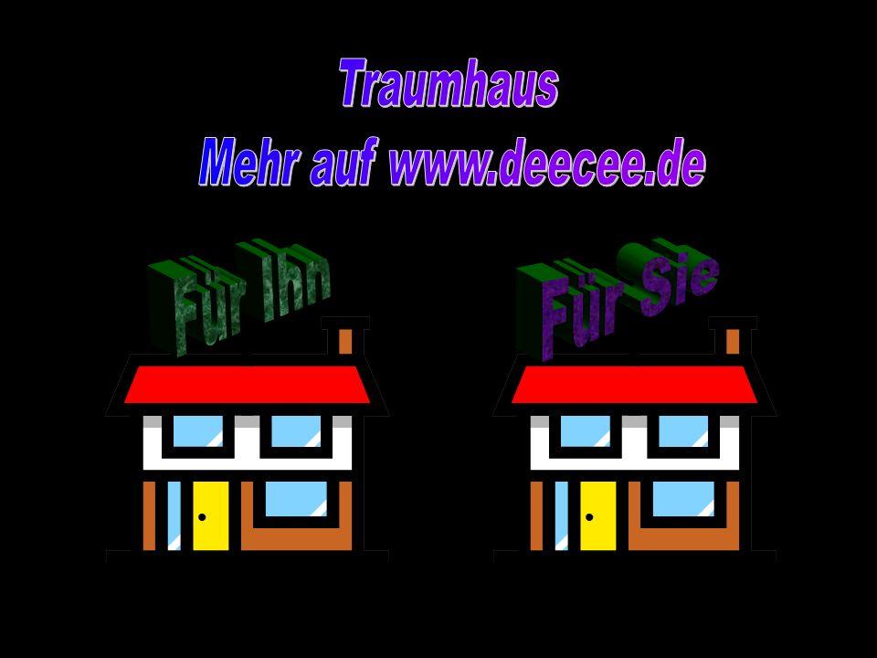 Traumhaus Mehr auf www.deecee.de