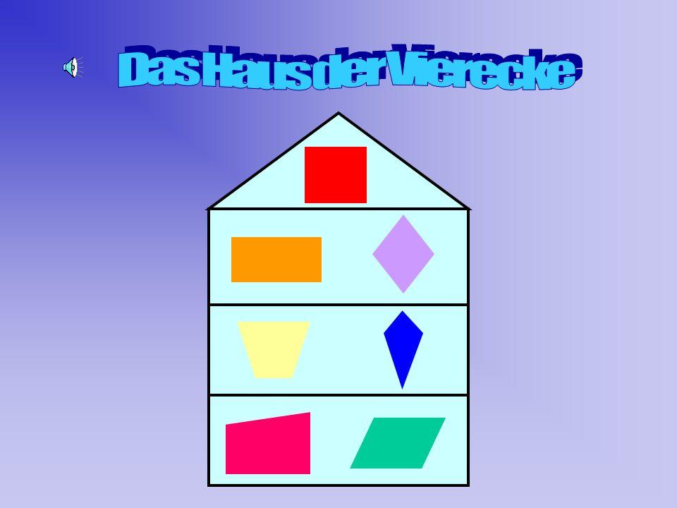 Das Haus der Vierecke