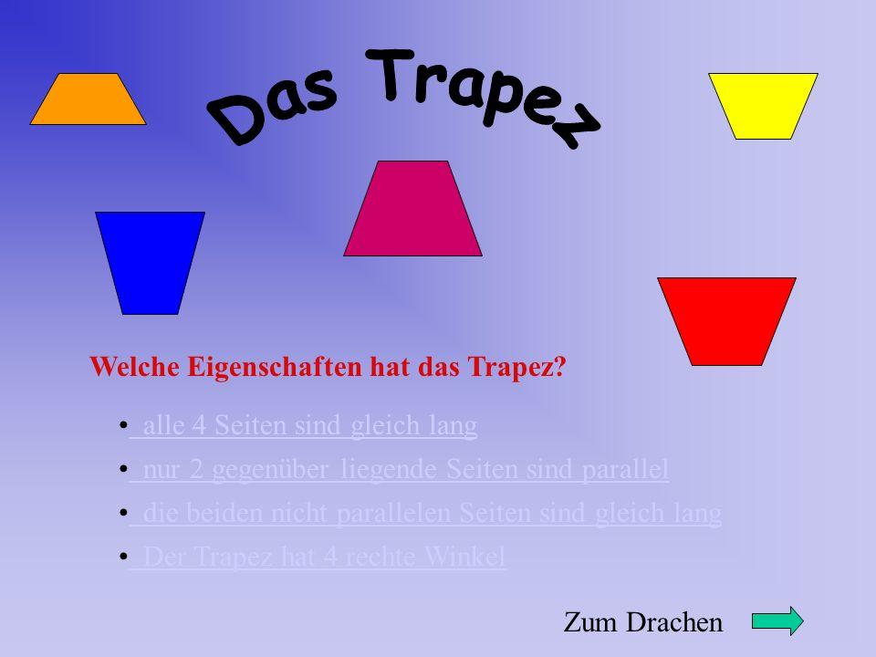 Das Trapez Welche Eigenschaften hat das Trapez