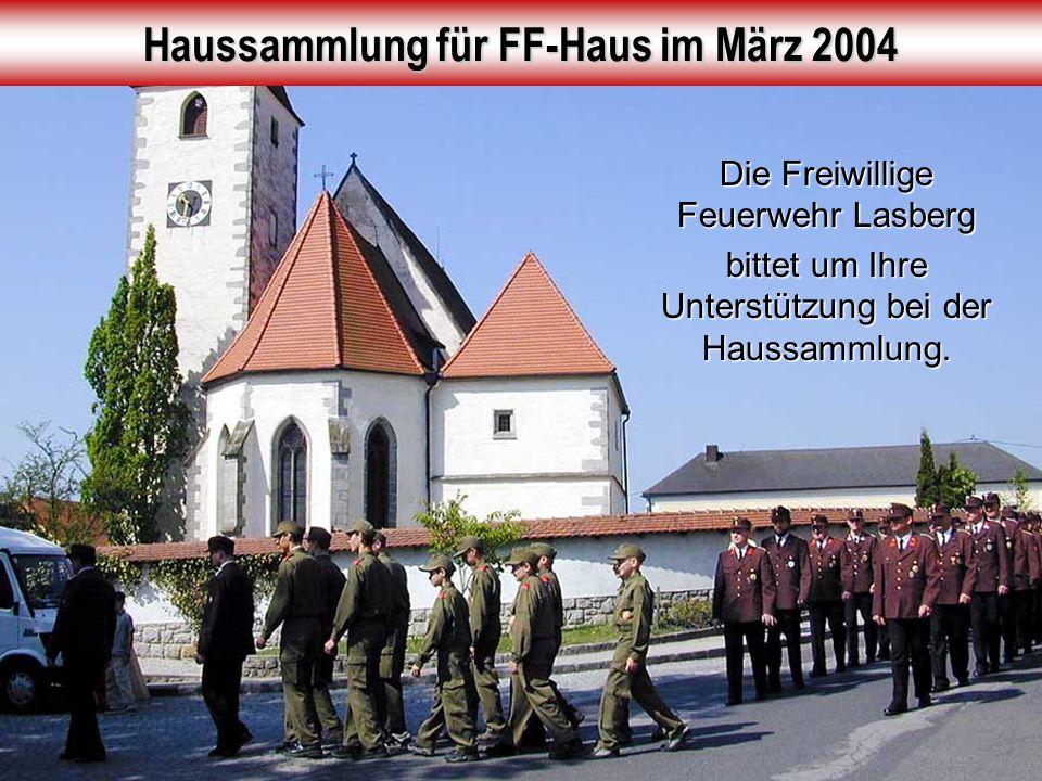 Haussammlung für FF-Haus im März 2004