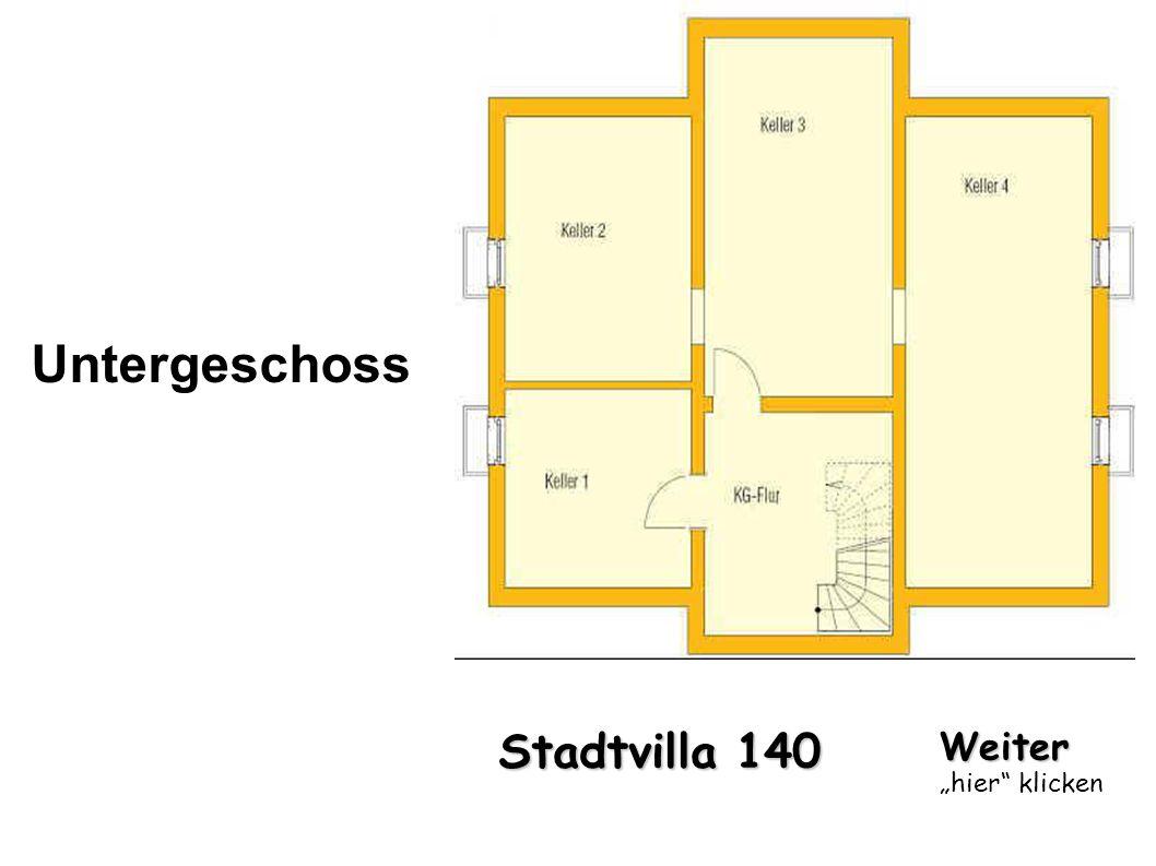 """Untergeschoss Stadtvilla 140 Weiter """"hier klicken"""