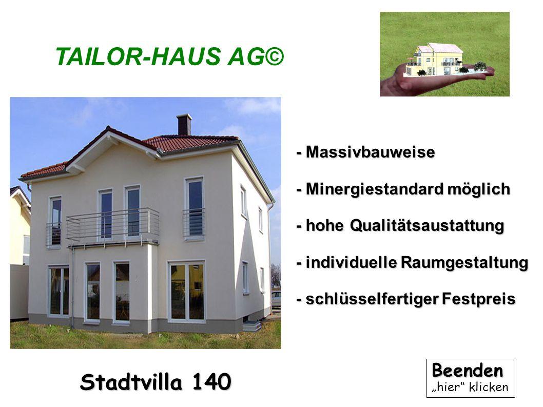 TAILOR-HAUS AG© Stadtvilla 140 Beenden - Massivbauweise