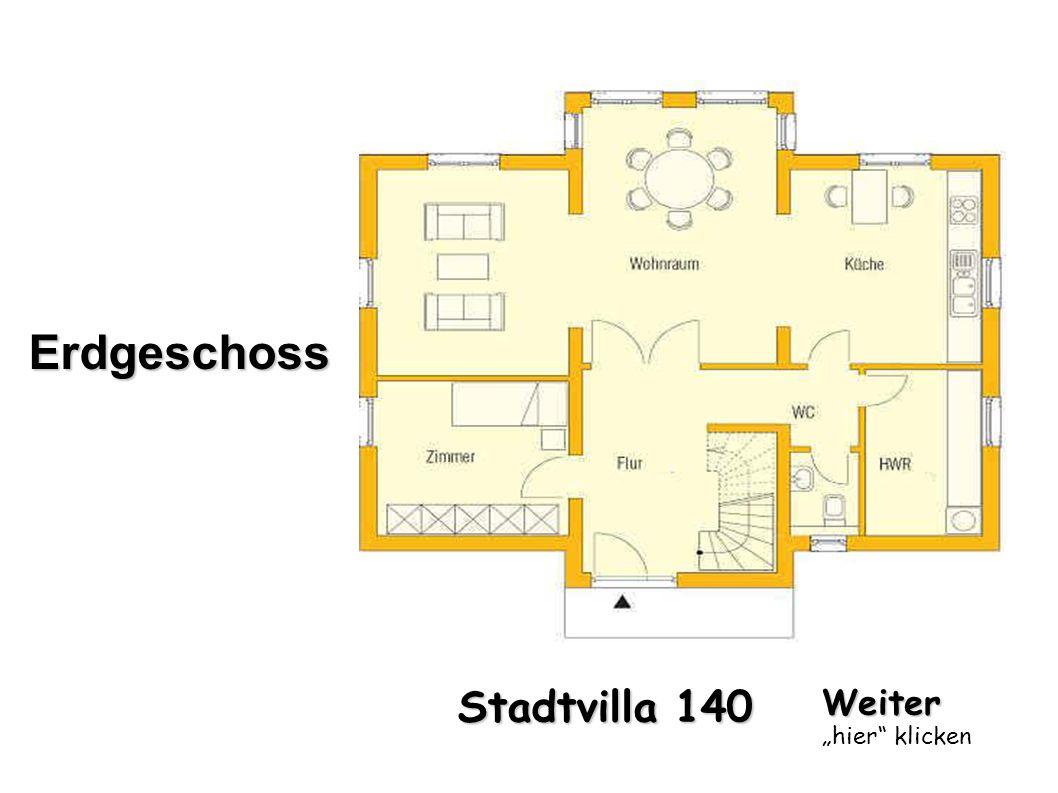 "Erdgeschoss Stadtvilla 140 Weiter ""hier klicken"