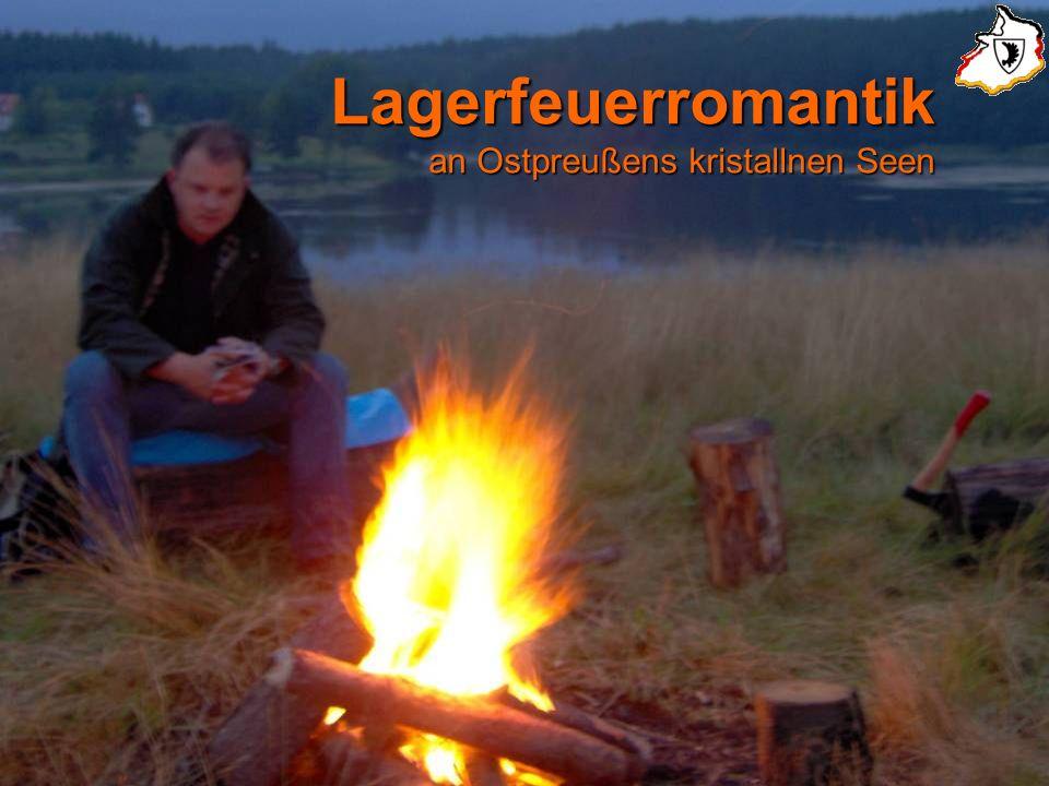 Lagerfeuerromantik an Ostpreußens kristallnen Seen
