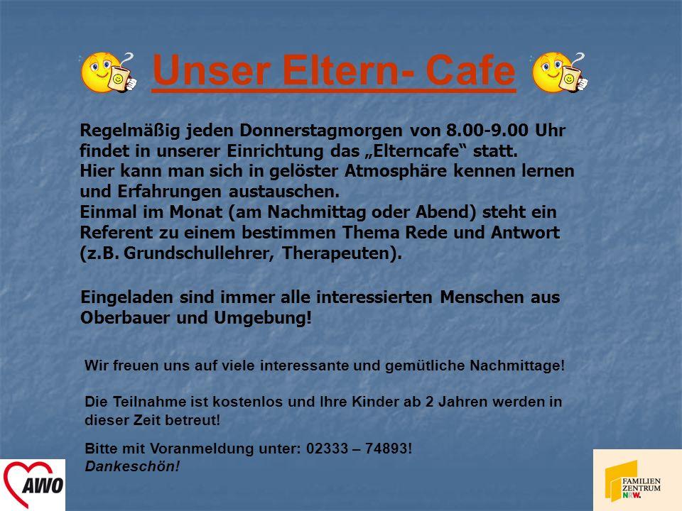 """Unser Eltern- Cafe Regelmäßig jeden Donnerstagmorgen von 8.00-9.00 Uhr findet in unserer Einrichtung das """"Elterncafe statt."""