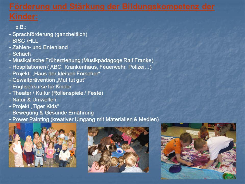 Förderung und Stärkung der Bildungskompetenz der Kinder: z.B.: