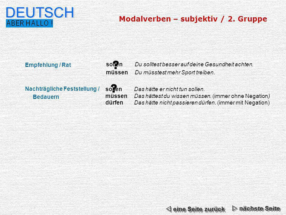 DEUTSCH Modalverben – subjektiv / 2. Gruppe  eine Seite zurück