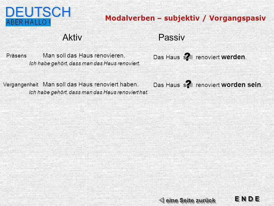 DEUTSCH Aktiv Passiv Modalverben – subjektiv / Vorgangspasiv