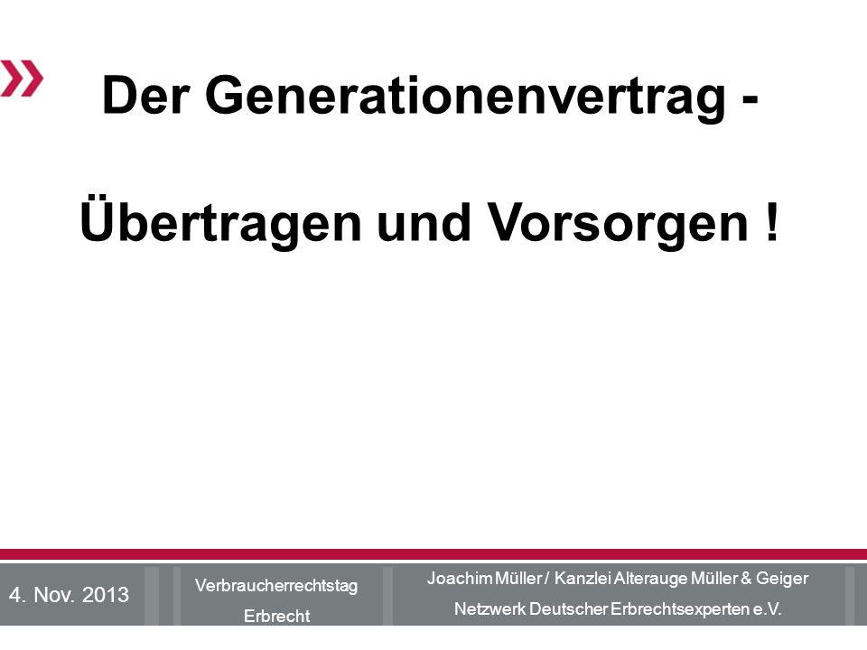 Der Generationenvertrag - Übertragen und Vorsorgen !