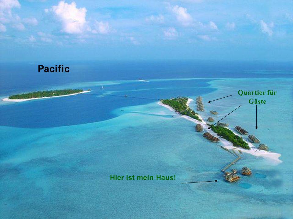 Pacific Quartier für Gäste Hier ist mein Haus!