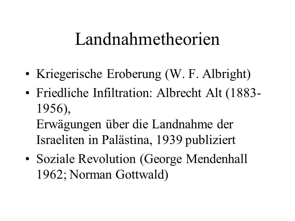 Landnahmetheorien Kriegerische Eroberung (W. F. Albright)