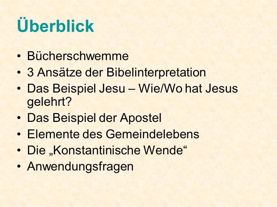 Überblick Bücherschwemme 3 Ansätze der Bibelinterpretation