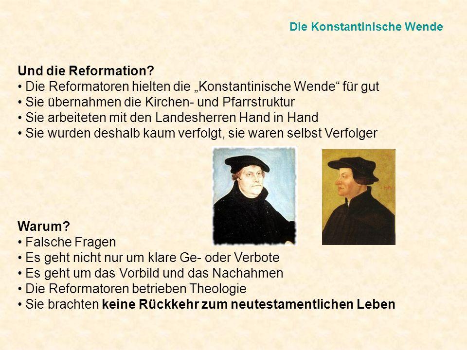 """Die Reformatoren hielten die """"Konstantinische Wende für gut"""