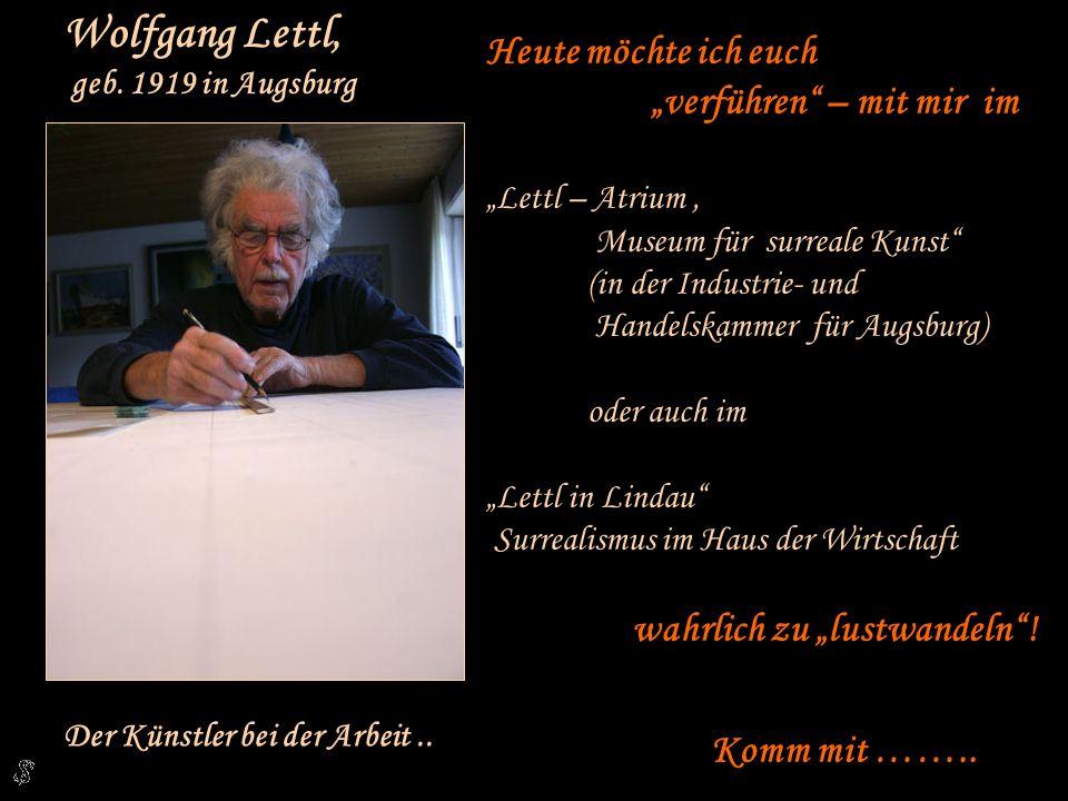 """Wolfgang Lettl, Heute möchte ich euch """"verführen – mit mir im"""