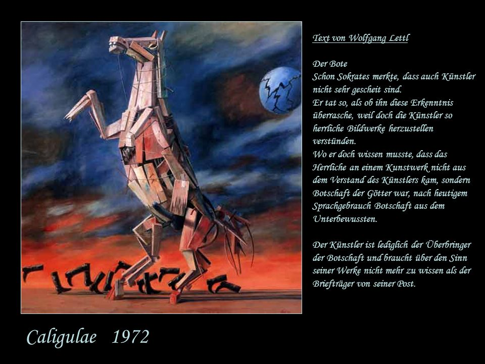 Caligulae 1972 Text von Wolfgang Lettl Der Bote
