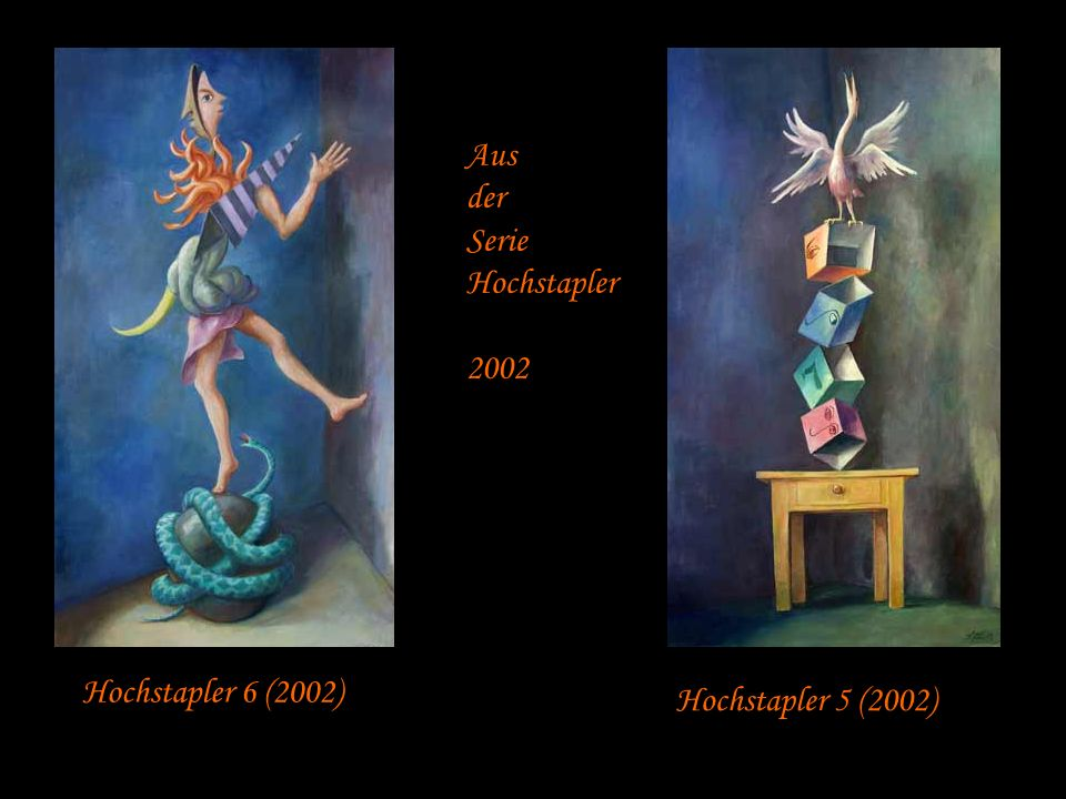 Aus der Serie Hochstapler 2002 Hochstapler 6 (2002) Hochstapler 5 (2002)