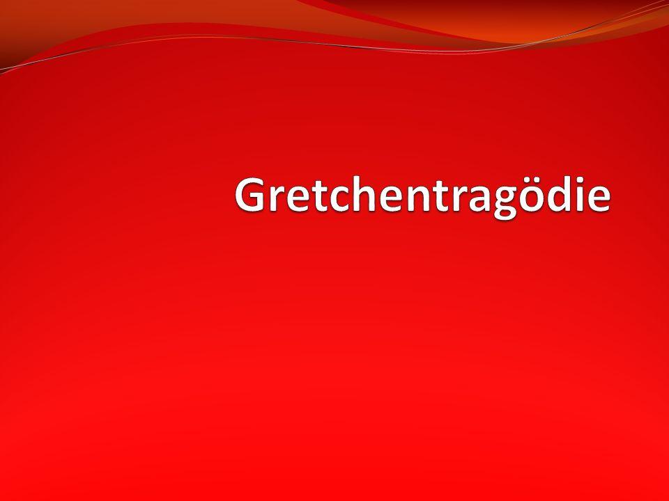 Gretchentragödie