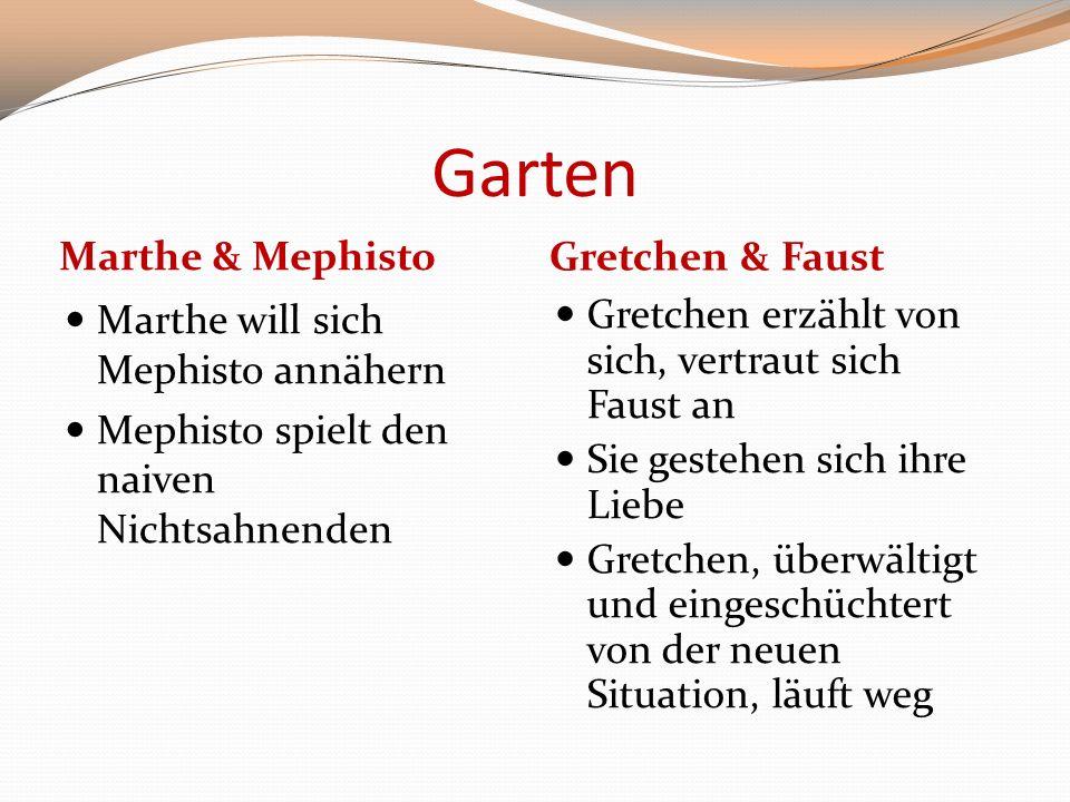 Garten Marthe & Mephisto Gretchen & Faust
