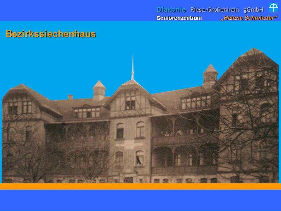 Bezirkssiechenhaus Diakonie Riesa-Großenhain gGmbH