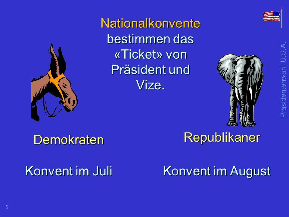 Nationalkonvente bestimmen das «Ticket» von Präsident und Vize.