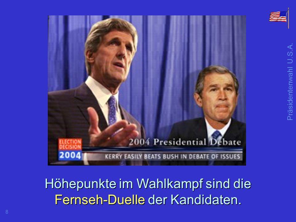 Höhepunkte im Wahlkampf sind die Fernseh-Duelle der Kandidaten.