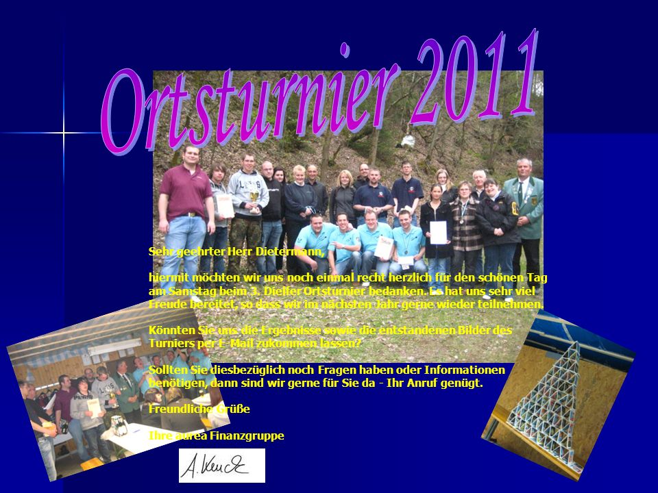 Ortsturnier 2011 Sehr geehrter Herr Dietermann,