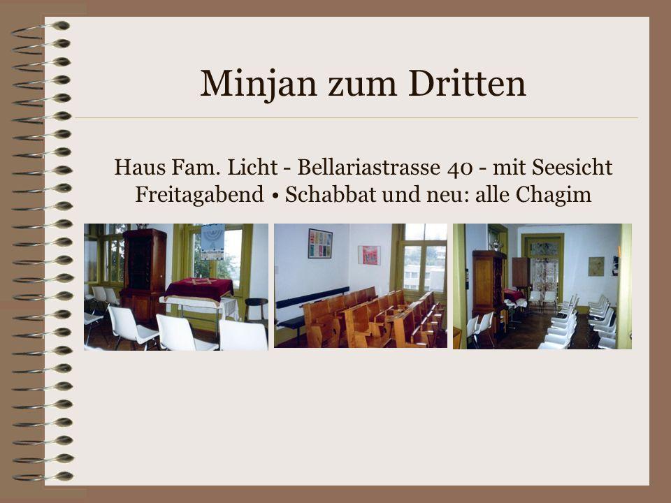 Minjan zum Dritten Haus Fam.