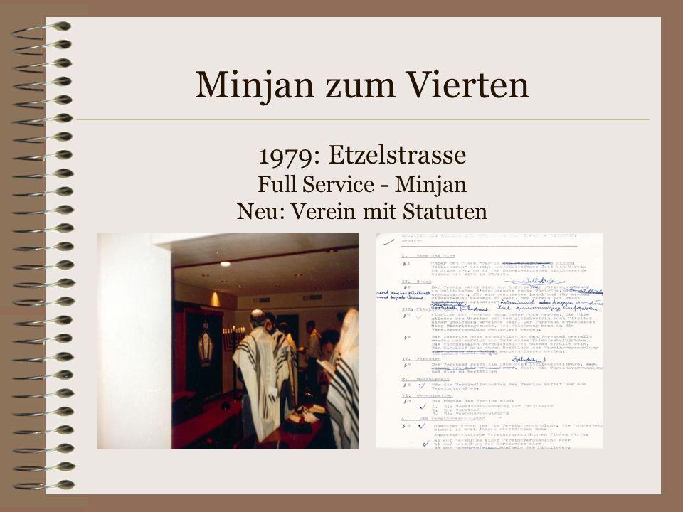 1979: Etzelstrasse Full Service - Minjan Neu: Verein mit Statuten