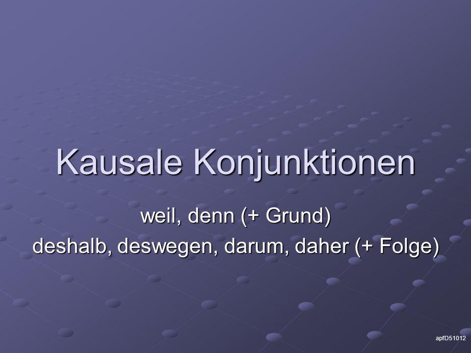 Kausale Konjunktionen - ppt video online herunterladen