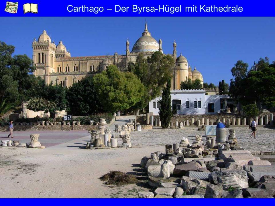 Carthago – Der Byrsa-Hügel mit Kathedrale