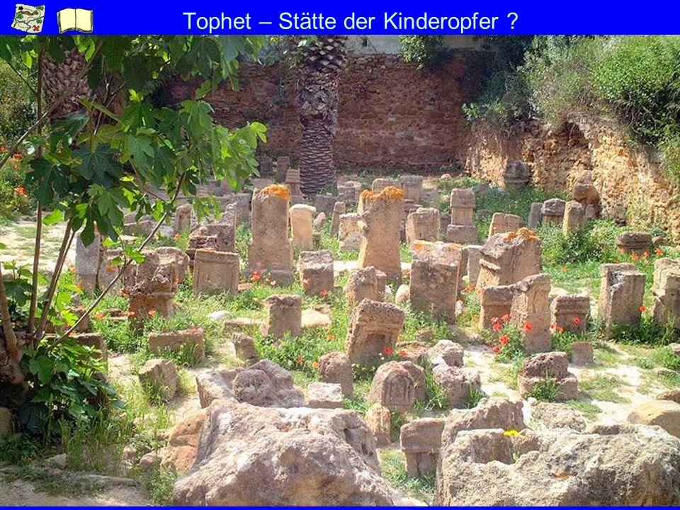 Tophet – Stätte der Kinderopfer