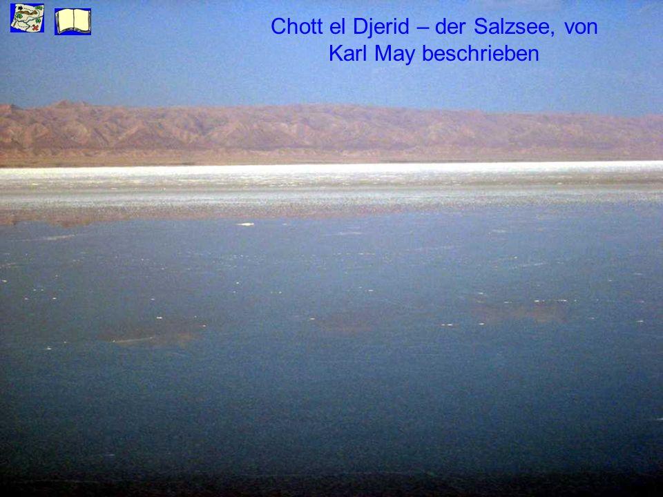 Chott el Djerid – der Salzsee, von Karl May beschrieben