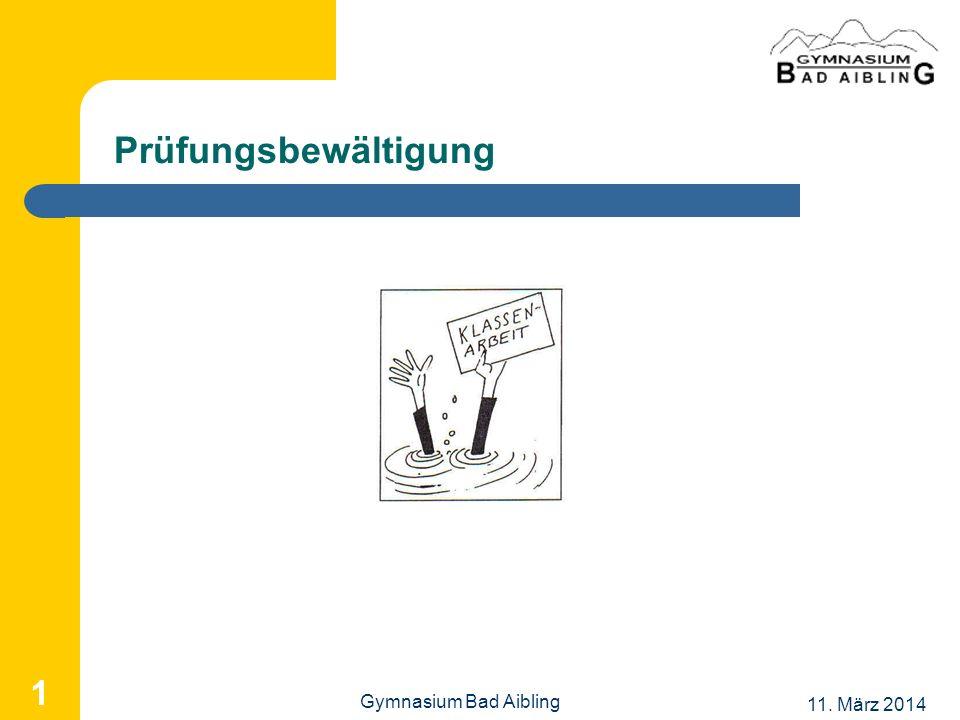 Prüfungsbewältigung Gymnasium Bad Aibling 28. März 2017