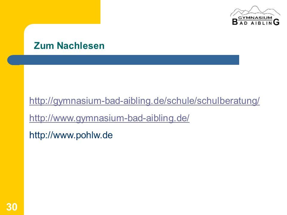 Zum Nachlesenhttp://gymnasium-bad-aibling.de/schule/schulberatung/ http://www.gymnasium-bad-aibling.de/