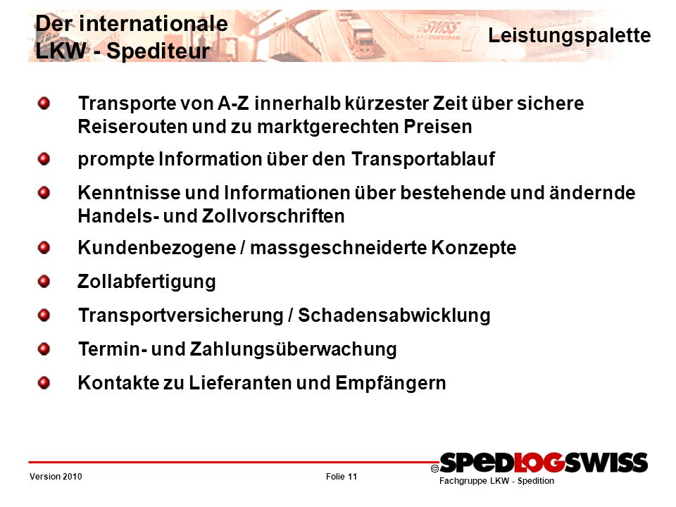 Der internationale LKW - Spediteur