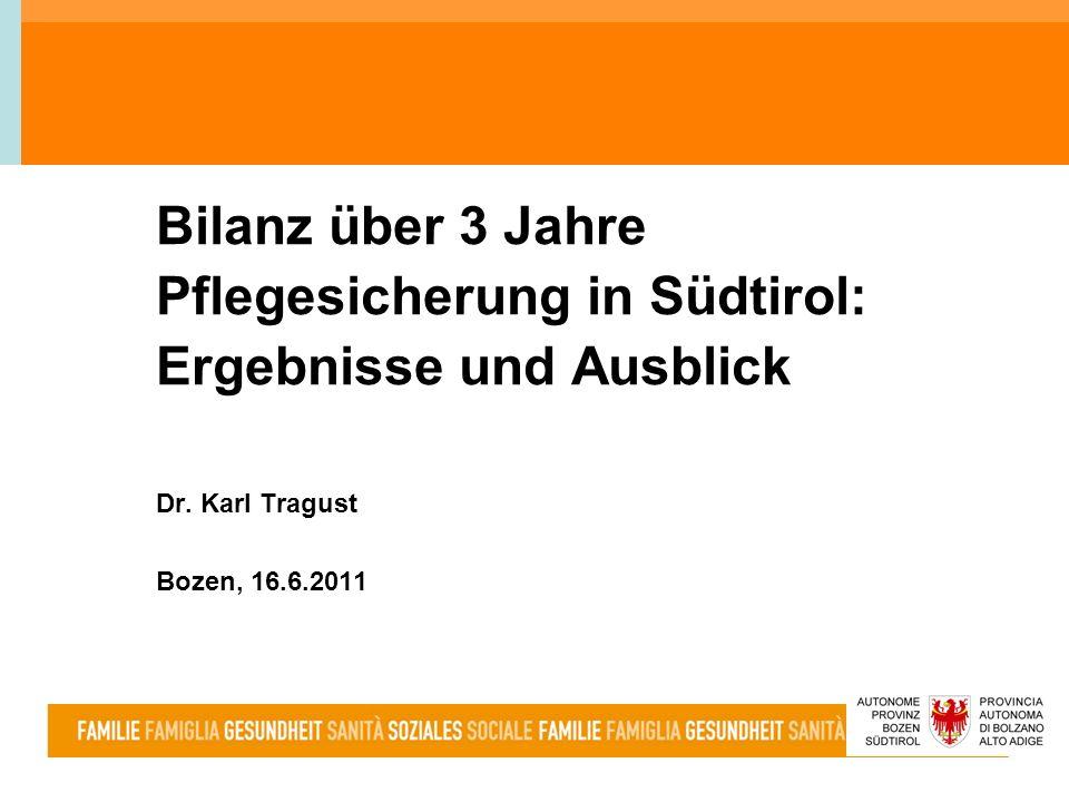 Bilanz über 3 Jahre Pflegesicherung in Südtirol: Ergebnisse und Ausblick