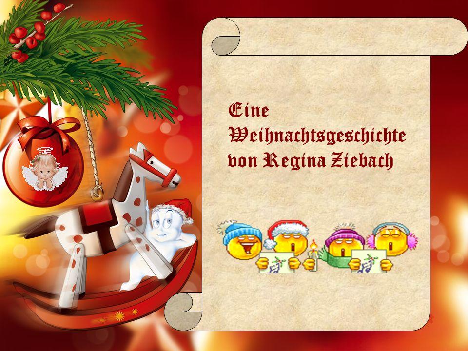 Eine Weihnachtsgeschichte von Regina Ziebach