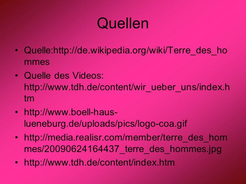 Quellen Quelle:http://de.wikipedia.org/wiki/Terre_des_hommes