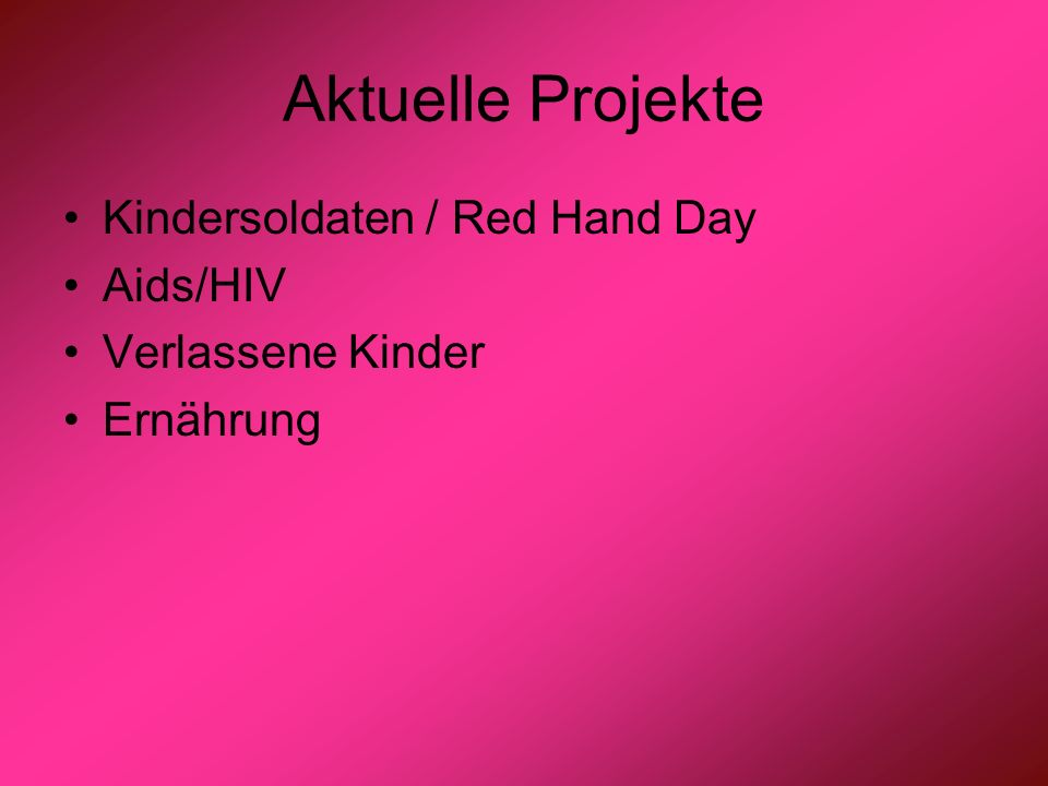 Aktuelle Projekte Kindersoldaten / Red Hand Day Aids/HIV