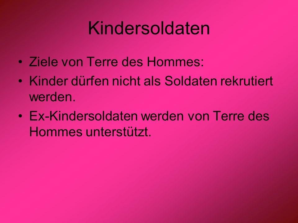 Kindersoldaten Ziele von Terre des Hommes: