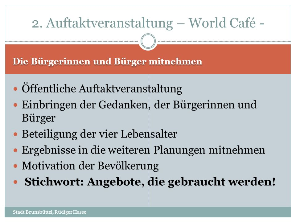 2. Auftaktveranstaltung – World Café -