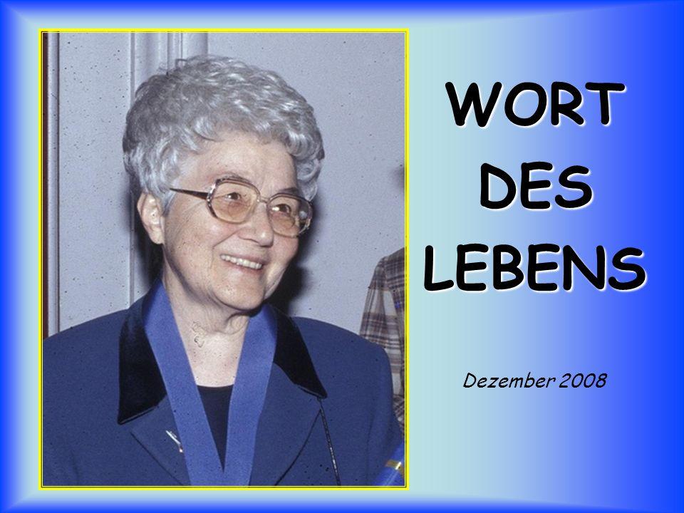 WORT DES LEBENS Dezember 2008