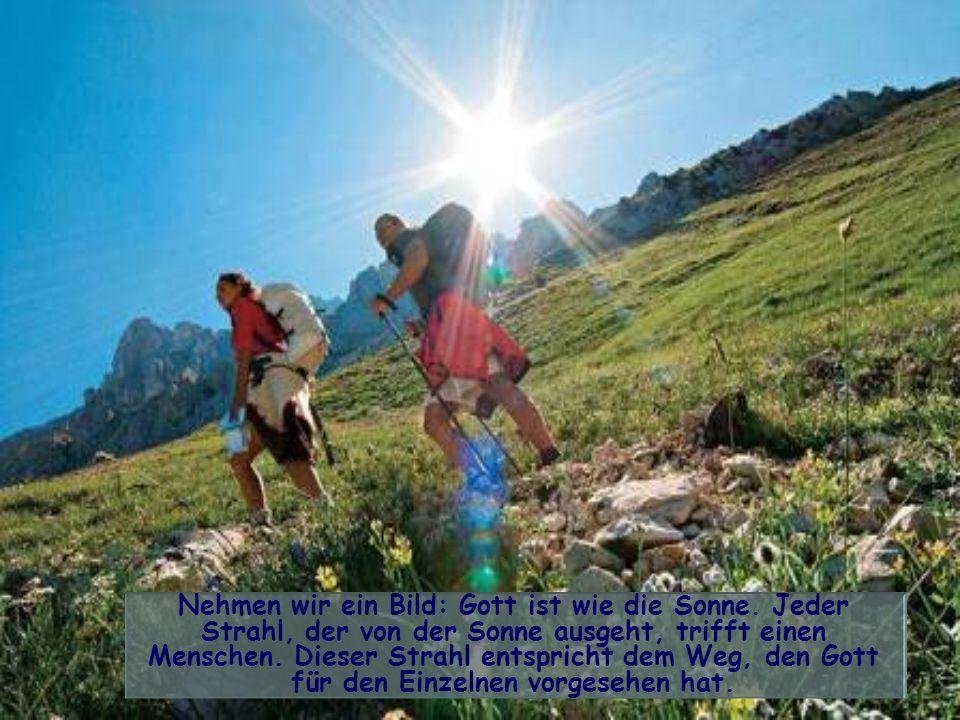 Nehmen wir ein Bild: Gott ist wie die Sonne