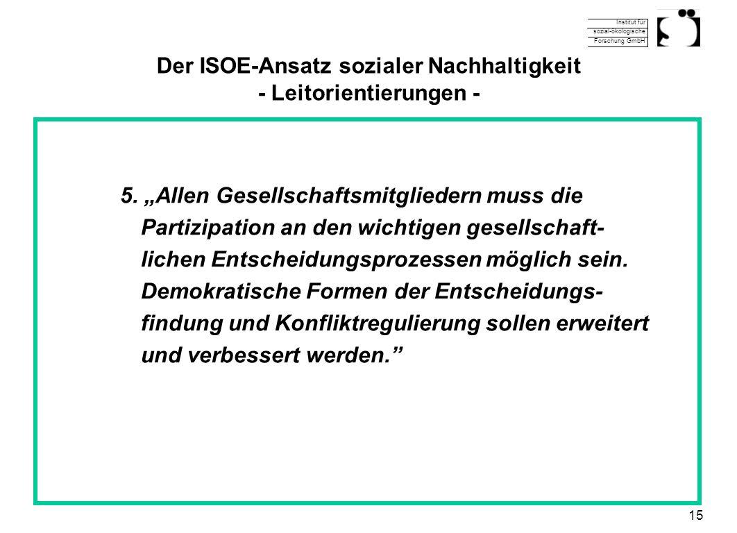 Der ISOE-Ansatz sozialer Nachhaltigkeit - Leitorientierungen -