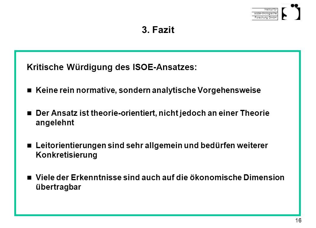 3. Fazit Kritische Würdigung des ISOE-Ansatzes: