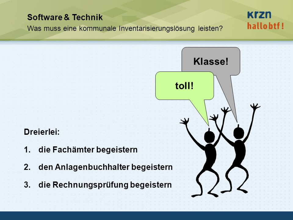 Klasse! toll! Software & Technik Dreierlei: die Fachämter begeistern