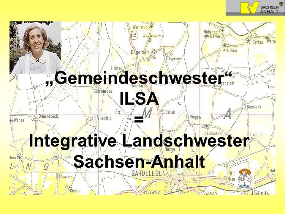 """""""Gemeindeschwester ILSA = Integrative Landschwester Sachsen-Anhalt"""