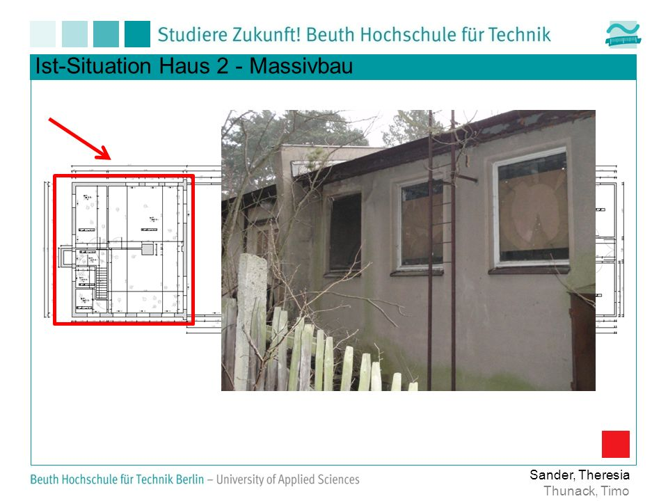 Ist-Situation Haus 2 - Massivbau