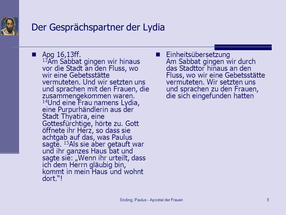 Der Gesprächspartner der Lydia